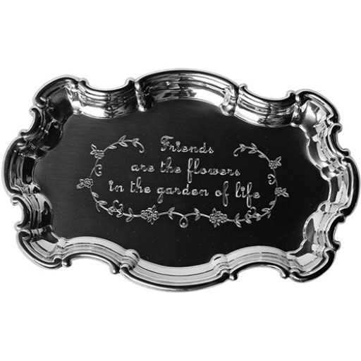 Salisbury Pewter Chippendale Tray w/Friends Quote