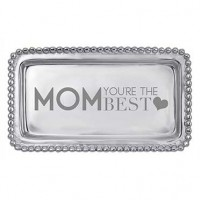 "Mariposa Statement Tray - ""Mom You're the Best"""