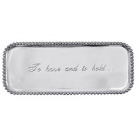 "Mariposa Large Statement Tray - ""To Have and to Hold"""